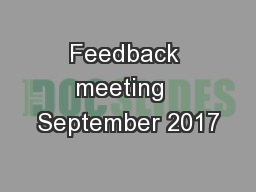 Feedback meeting  September 2017