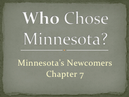Minnesota's Newcomers Chapter 7