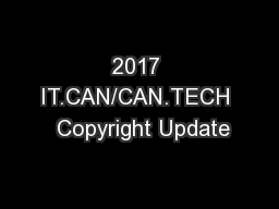 2017 IT.CAN/CAN.TECH  Copyright Update