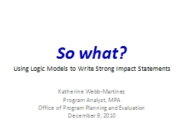 So what?  Using Logic Models to Write Strong Impact Statements