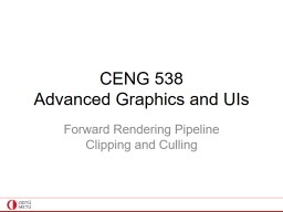 CENG  538 Advanced Graphics and UIs