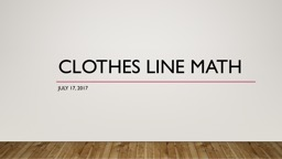 Clothes Line  Math July 17, 2017