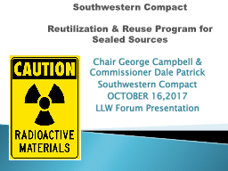 Southwestern Compact   Reutilization & Reuse Program for
