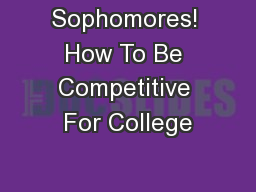 Sophomores! How To Be Competitive For College