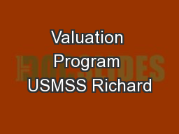 Valuation Program USMSS Richard