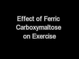 Effect of Ferric Carboxymaltose on Exercise