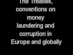 The Treaties, conventions on money laundering and corruption in Europe and globally