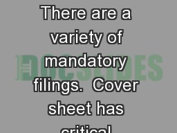 conservatorships There are a variety of mandatory filings.  Cover sheet has critical information