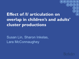 Effect of /l/ articulation on overlap in children's and adults' cluster productions