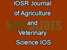 IOSR Journal of Agriculture and Veterinary Science IOS