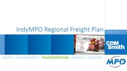 October, 2016 IndyMPO Regional Freight Plan
