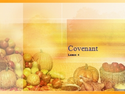 Covenant Lesson 4 Passing between the Pieces