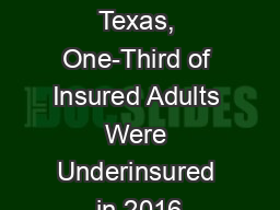 In Florida and Texas, One-Third of Insured Adults Were Underinsured in 2016