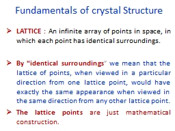 Fundamentals of crystal Structure