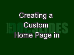 Creating a Custom Home Page in