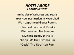 HOTEL ABODE A BOUTIQUE HOTEL
