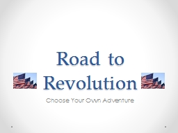 Road to Revolution Choose Your Own Adventure