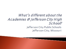What's different about the Academies @ Jefferson City High School?