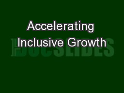 Accelerating Inclusive Growth