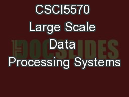 CSCI5570 Large Scale Data Processing Systems