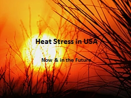Heat Stress in USA Now & in the Future