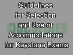 Guidelines for Selection and Use of Accommodations for Keystone Exams