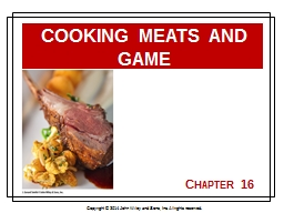 Chapter 16 Cooking Meats and