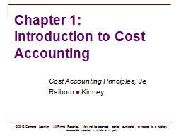 Chapter 1:  Introduction to Cost Accounting PowerPoint PPT Presentation
