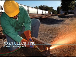 Oxy/Fuel Cutting Level 1 � chapter 2
