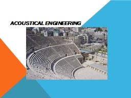 """Acoustical Engineering """" PowerPoint PPT Presentation"""