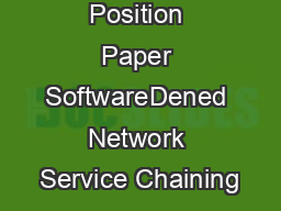 Position Paper SoftwareDened Network Service Chaining
