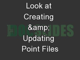 addressing A Look at Creating & Updating Point Files