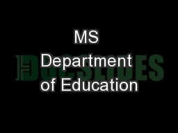 MS Department of Education PowerPoint Presentation, PPT - DocSlides