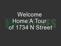 Welcome Home A Tour of 1734 N Street