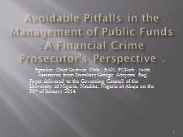 Avoidable Pitfalls in the Management of Public Funds : A Financial Crime  Prosecutor's Perspectiv