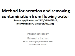 Method for aeration and removing contamination from flowing PowerPoint PPT Presentation