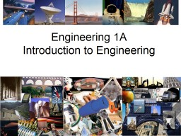 Engineering  1A Introduction to Engineering