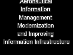 Aeronautical Information Management Modernization and Improving Information Infrastructure
