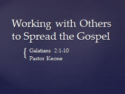 Working with Others to Spread the Gospel