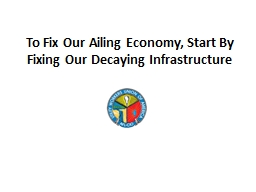 To Fix Our Ailing Economy, Start By Fixing Our Decaying