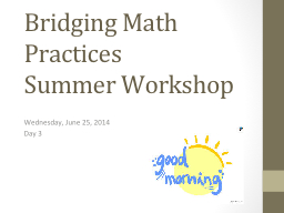 Bridging Math Practices Summer Workshop