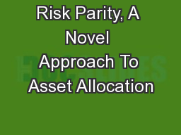 Risk Parity, A Novel Approach To Asset Allocation