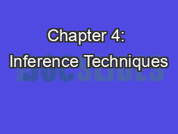 Chapter 4: Inference Techniques