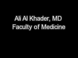 Ali Al Khader, MD Faculty of Medicine