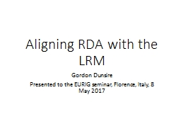Aligning RDA with the LRM