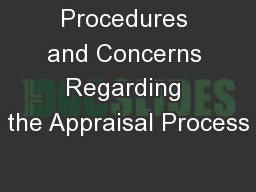 Procedures and Concerns Regarding the Appraisal Process