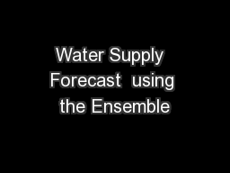 Water Supply  Forecast  using the Ensemble