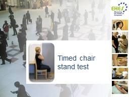 Timed chair  stand test Based on EHES Manual, Part B. Fieldwork Procedures, 2
