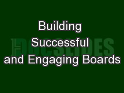 Building Successful and Engaging Boards
