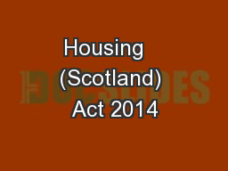 Housing   (Scotland) Act 2014
